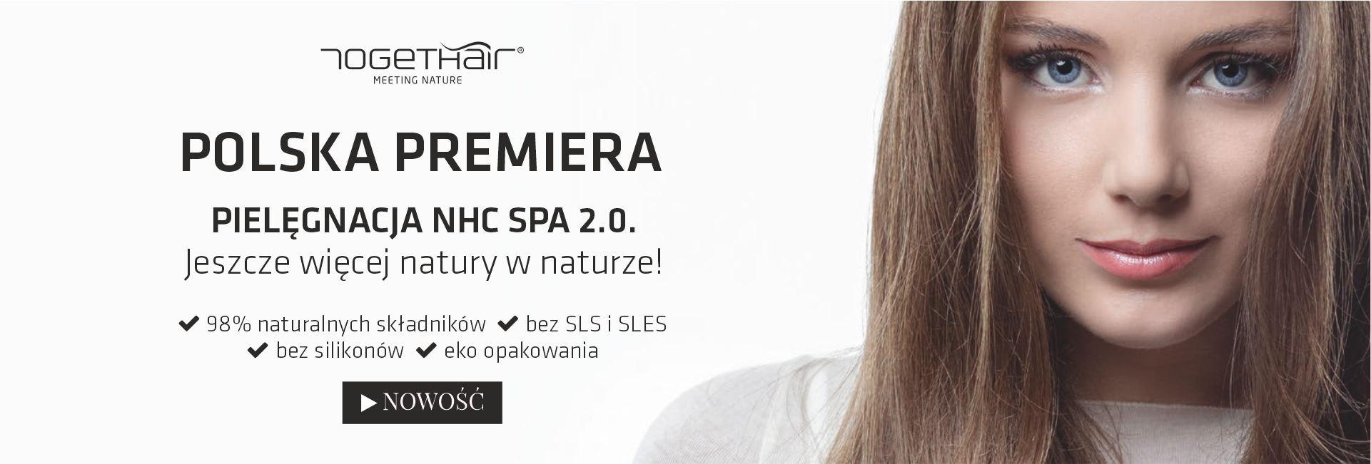 Polska premiera NHC SPA 2.0. by Togethair - naturalne kosmetyki fryzjerskie do włosów